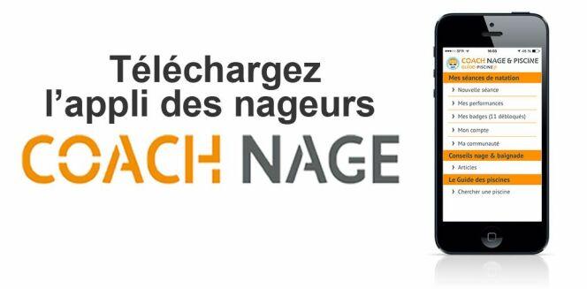 """Téléchargez l'appli Coach Nage ! <span class=""""normal italic petit"""">DR</span>"""