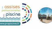 Assises Professionnelles de la Piscine 2021 : rendez-vous en novembre