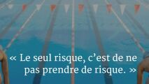 Citation natation - Le seul risque, c'est de ne pas prendre de risque.