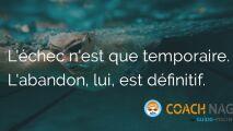 Citation natation - L'échec est temporaire. L'abandon, lui, est définitif.