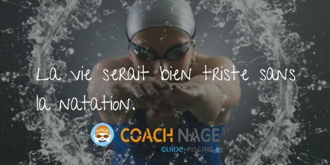 """Citation natation - La vie serait bien triste sans la natation ! <span class=""""normal italic petit"""">DR</span>"""