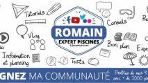 Romain Expert Piscine : des conseils et astuces sur Youtube