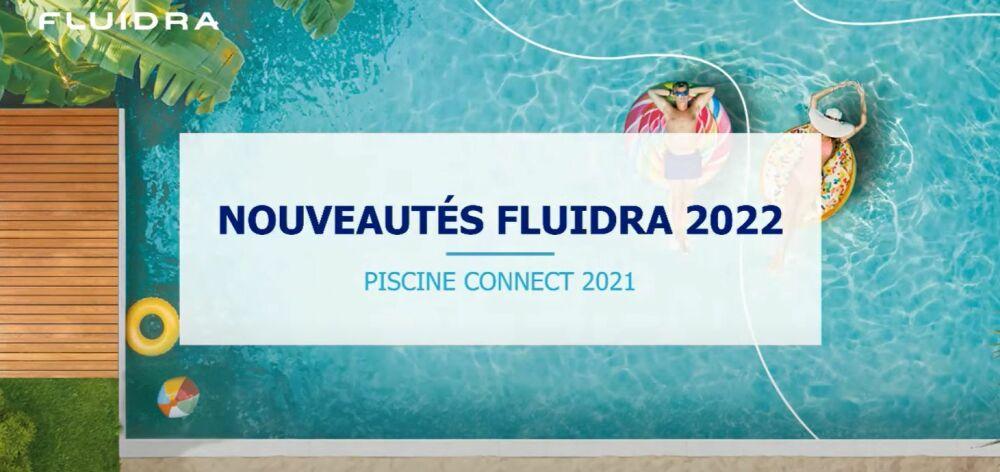 Fluidra présente ses nouveautés 2022© Fluidra