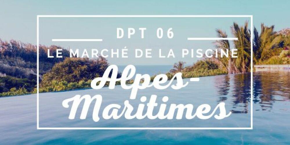 Le marché de la piscine dans les Alpes-Maritimes© DR