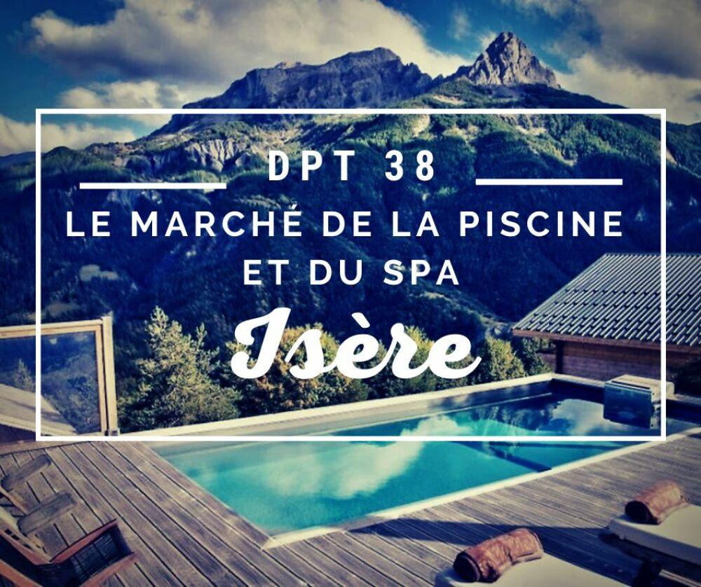 Le marché de la piscine et du spa en Isère© Réalisation Piscinelle