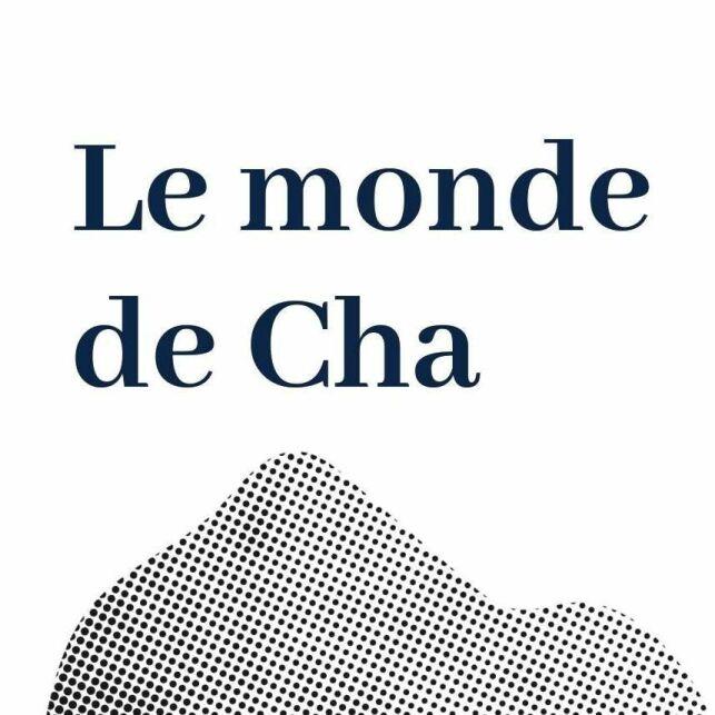 Le monde de Cha à Saint-Pierre-des-Corps