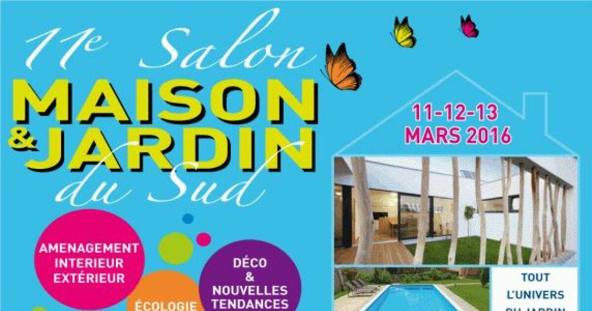 Le salon maison et jardin du sud d 39 avignon pour mars 2016 for Salon du jardinage 2016