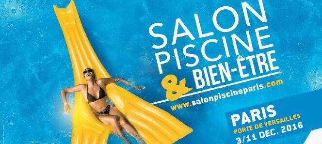 Le Salon Piscine et Bien-Etre : rendez-vous incontournable du domaine de la piscine et du spa