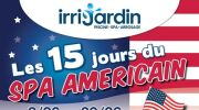 Les 15 Jours du Spa Américain chez Irrijardin