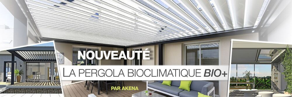 Pergola bioclimatique Bio+ par Akena Vérandas© Akena Vérandas