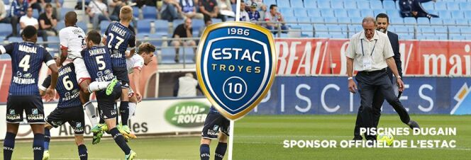 """Piscines Dugain, sponsor de l'ESTAC de Troyes depuis 8 ans.<span class=""""normal italic petit"""">© Piscines Dugain</span>"""