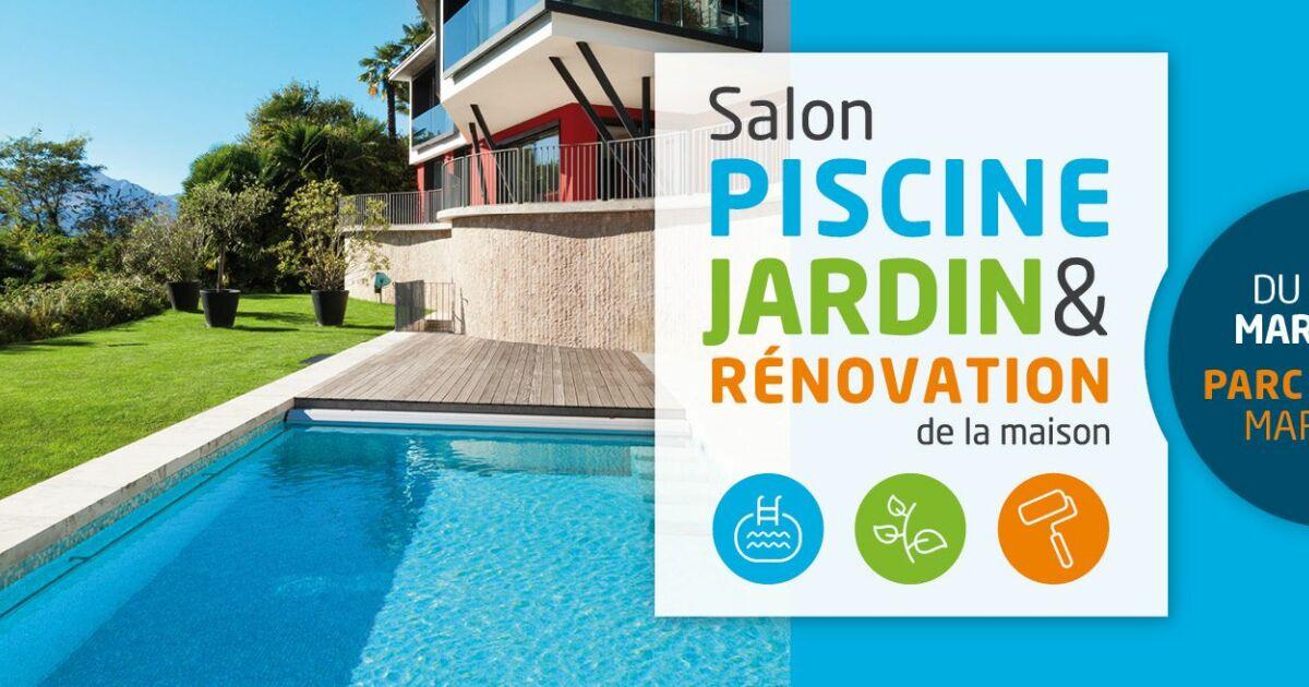 Salon Piscine Jardin Et R Novation Le Succ S Au Rendez Vous