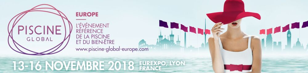 Salon Piscine Global Europe 2018 : demandez votre badge visiteur© Salon Piscine Global Europe 2018