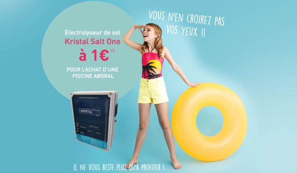 Votre électrolyseur à 1€ pour l'achat d'une piscine avec Aboral © Aboral