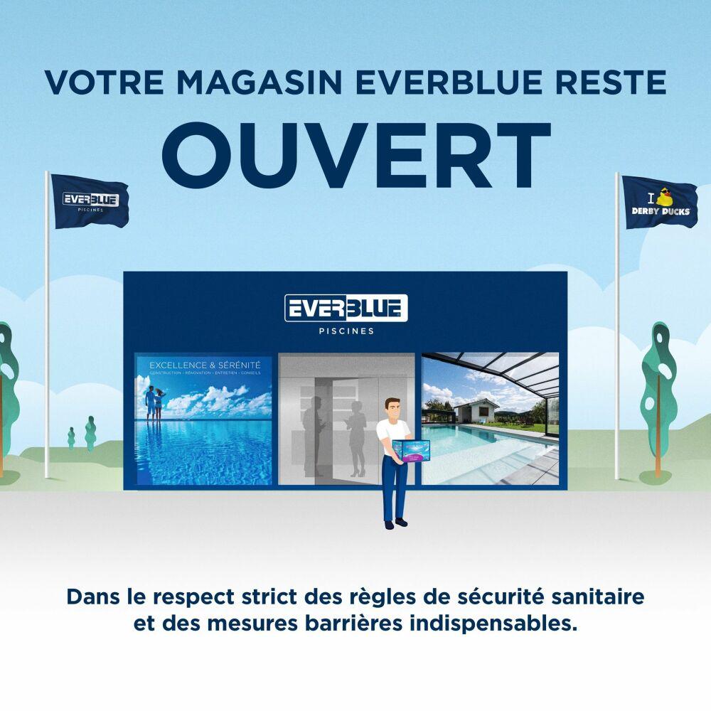 Votre magasin Everblue reste ouvert© Everblue